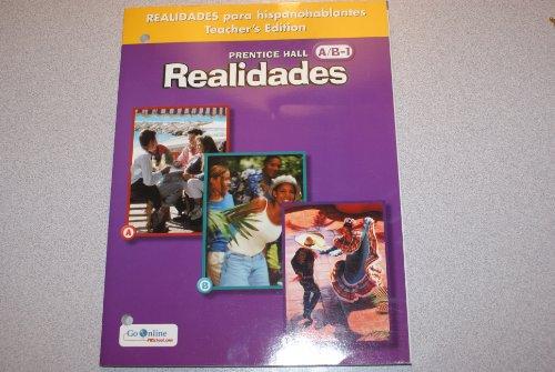 9780131164321: Prentice Hall Realidades A/B-1: Realidades para hispanohablantes (Teacher's Edition)