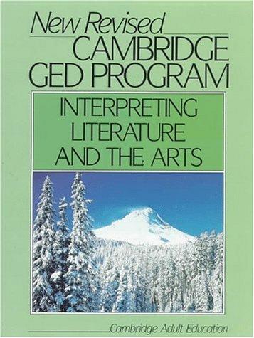 Cambridge GED Program Interpreting Literature and the: Cambridge University Press