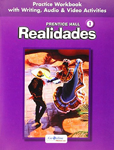 Realidades, Level 1, Practice Workbook with Writing,: Pearson Prentice Hall