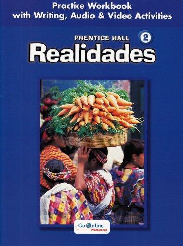 9780131164642: PRENTICE HALL SPANISH:REALIDADES PRACTICE WORKBOOK/WRITING LEVEL 2 2005C