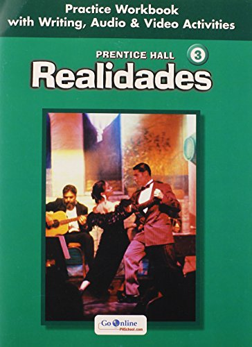 9780131164659: Realidades: Level 3 Practice Workbook with Writing, Audio & Video Activities