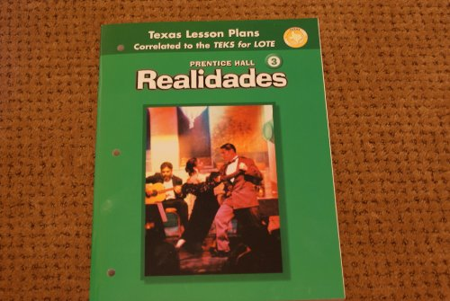 9780131164710: Realidades 3 Texas Lesson Plans Correlated to the Teks for Lote