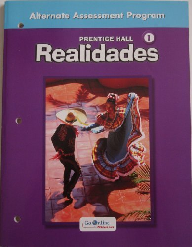 9780131164796: Realidades 1 Alternate Assessment Program (Paperback)