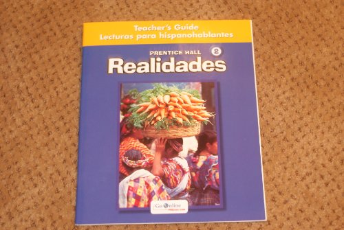 Realidades 2 Teacher's Guide Lecturas para hispanohablantes: Prentice Hall