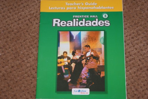 Realidades 3 Lecturas para hispanohablantes Teacher's Guide: unknown