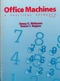 9780131165199: Office Machines: A Practical Approach