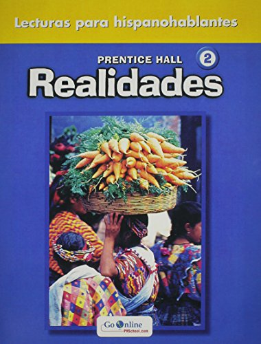 PRENTICE HALL REALIDADES 2 LECTURAS PARA HISPANOBALANTES: PRENTICE HALL