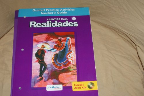 9780131165397: Prentice Hall Realidades Guided Practice Activities Teacher's Guide (Prentice Hall Level 1 Realidade