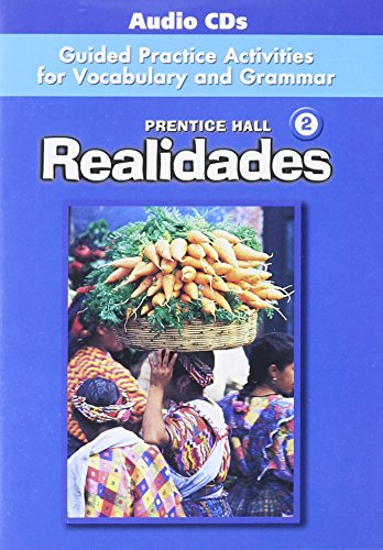 9780131165441: PRENTICE HALL REALIDADES 2 GUIDED PRACTICE ACTIVITIES FOR VOCABULARY AND GRAMMAR AUDIO CD PACKAGE 2004C