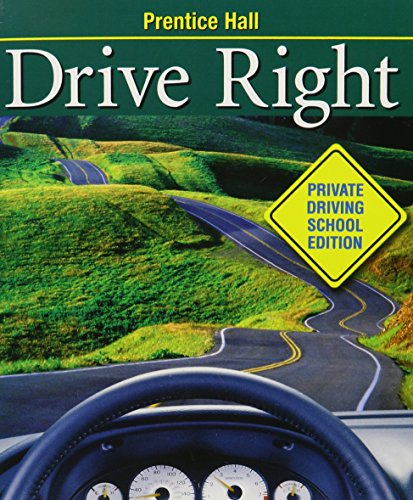 9780131170698: PRENTICE HALL DRIVE RIGHT COMMERCIAL SCHOOL EDITION STUDENT EDITION SOFTCOVER