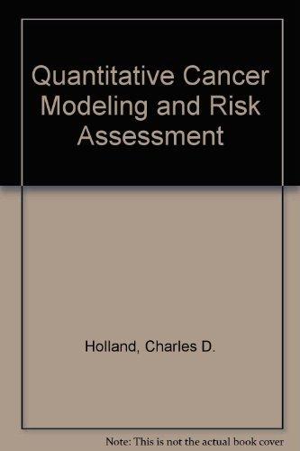 9780131171107: Quantitative Cancer Modeling and Risk Assessment