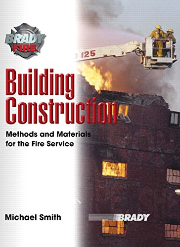 Building Construction: Methods and Materials for the: Smith, Michael