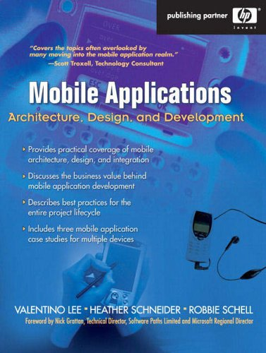 9780131172630: Mobile Application: Architecture, Design, and Development (Hewlett-Packard Professional Books)