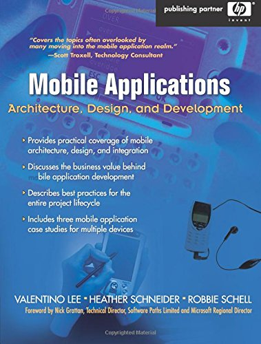 9780131172630: Mobile Applications: Architecture, Design, and Development: Architecture, Design, and Development
