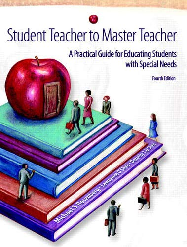 9780131173118: Student Teacher to Master Teacher: A Practical Guide for Educating Students with Special Needs (4th Edition)