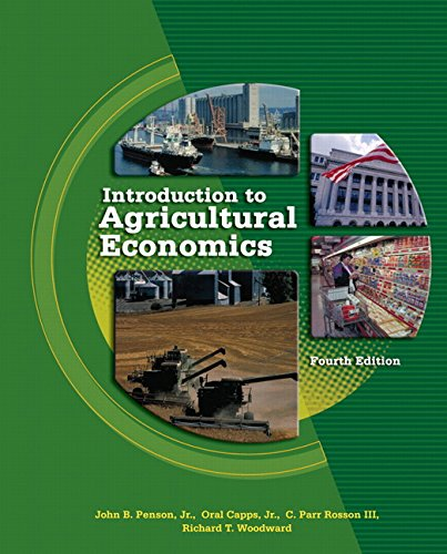 Introduction to Agricultural Economics (4th Edition): Penson Jr., John