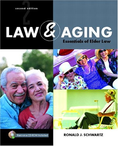 9780131173224: Law and Aging: Essentials of Elder Law (2nd Edition)