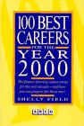 9780131173422: 100 Best Careers for the Year 2000: The Fastest Growing Career Areas for the Next Decade (100 Best Careers for the 21st Century)