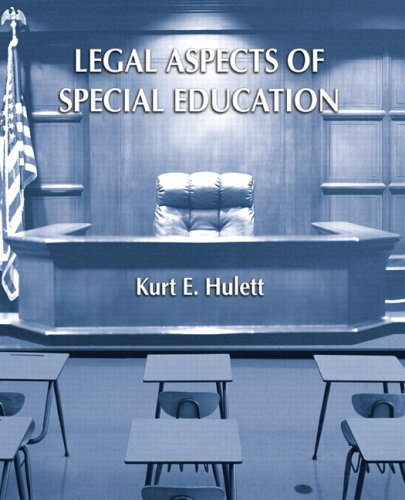 9780131173460: Legal Aspects of Special Education