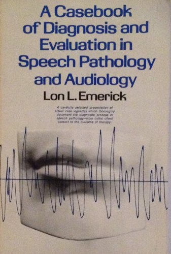 9780131173583: Casebook of Diagnosis and Evaluation in Speech Pathology