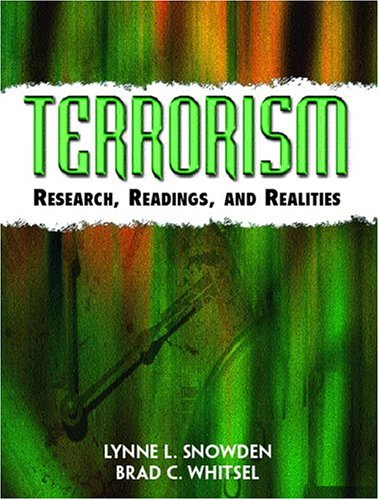 9780131173736: Terrorism: Research, Readings and Realities