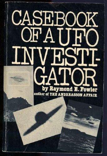 9780131174245: Casebook of a UFO Investigator: A Personal Memoir