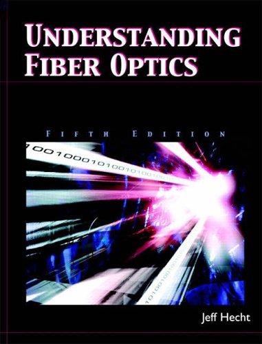 9780131174290: Understanding Fiber Optics (5th Edition)
