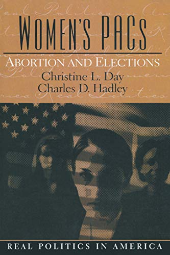 9780131174481: Women's PAC's: Abortion and Elections