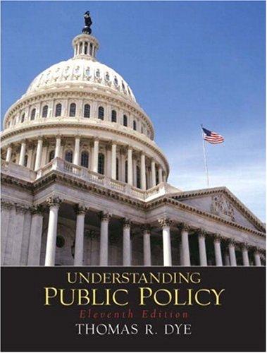 9780131174528: Understanding Public Policy