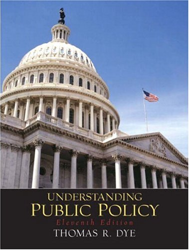 9780131174528: Understanding Public Policy (11th Edition)