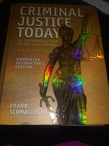 9780131174566: Criminal Justice Today/an Introductory Text for the 21st Century with CD-ROM (ANNOTATED INSTRUCTOR'S EDITION)