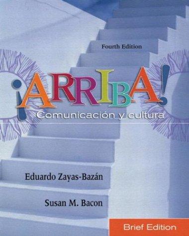 9780131175280: ¡Arriba! Comunicacin y cultura, Brief Edition (4th Edition)