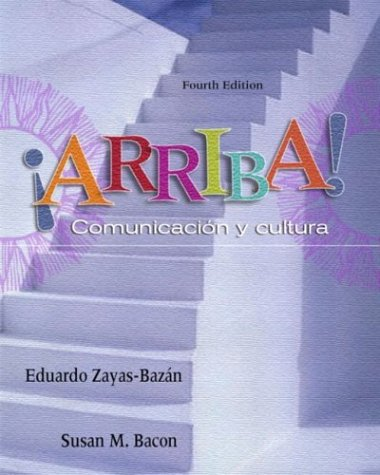 9780131175297: ¡Arriba! Comunicacin y cultura (4th Edition)