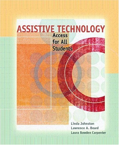 9780131175693: Assistive Technology: Access for All Students