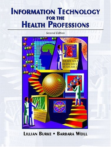 9780131175921: Information Technology for the Health Professions (2nd Edition)