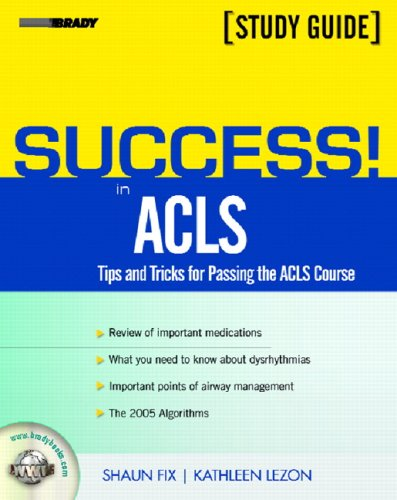 9780131176218: Success! in ACLS Tips and Tricks for Passing the ACLS Course