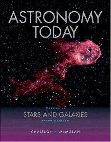 9780131176843: Astronomy Today,  Volume 2: Stars and Galaxies (5th Edition)