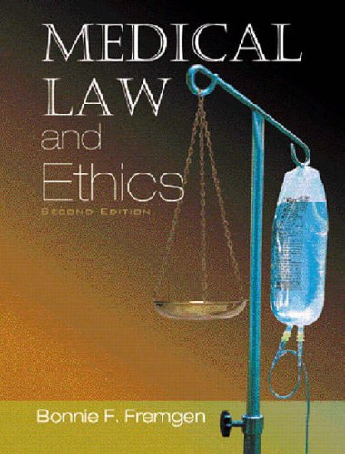 9780131177086: Medical Law and Ethics