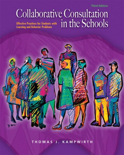 9780131178106: Collaborative Consultation in the Schools (3rd Edition)