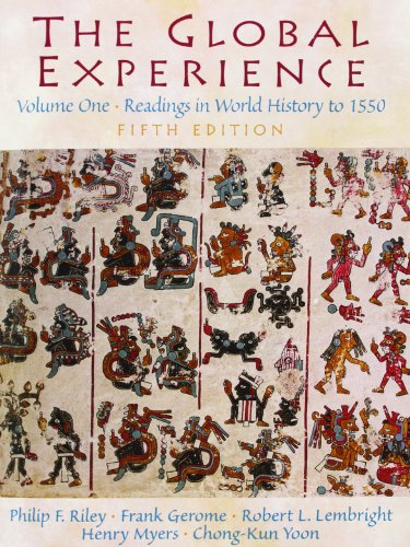 9780131178175: The Global Experience: To 1550 Volume 1: Readings in World History: To 1550 v. 1