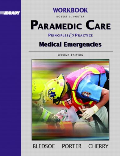 9780131178366: Workbook, Volume 3 for Paramedic Care: Principles and Practices, Volume 3: Medical Emergencies