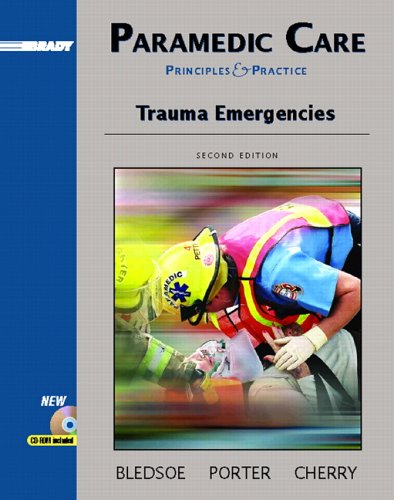 Paramedic Care: Principles and Practices, Volume 4: Bledsoe, Bryan E.;
