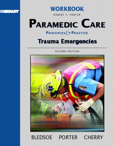 9780131178403: Paramedic Care: Principles & Practice: Trauma Emergencies 2nd edition workbook