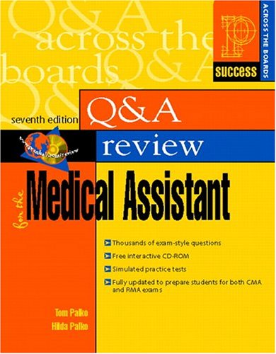 Q & A Review for the Medical Assistant, 7th Edition (0131178512) by Tom Palko; Hilda Palko