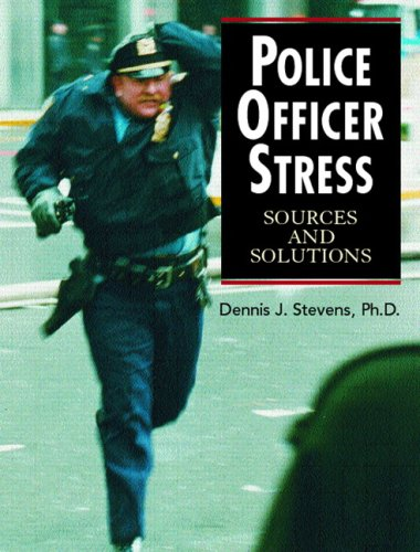 9780131178816: Police Officer Stress: Sources and Solutions