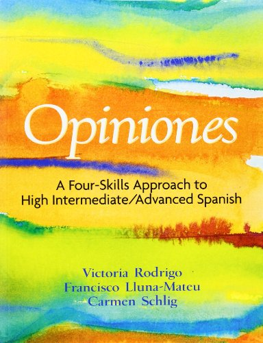 9780131178847: Opiniones: A 4-Skills Approach to Intermediate-High/Advanced Spanish