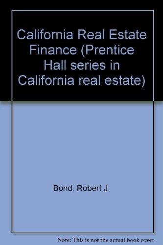 9780131179875: California Real Estate Finance (Prentice Hall Series in California Real Estate)