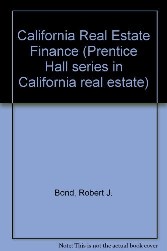 9780131179875: California Real Estate Finance (Prentice Hall Series in California Real Estate)
