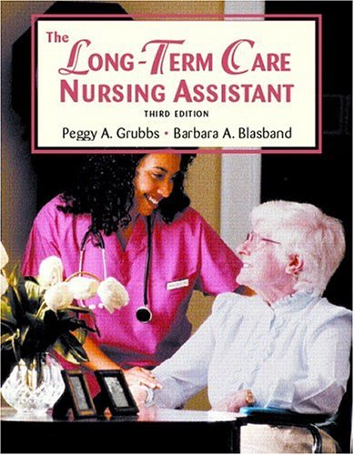 9780131180222: The Long Term Care Nursing Assistant (3rd Edition)