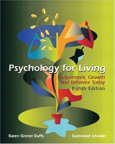 9780131181175: Psychology for Living: Adjustment, Growth, and Behavior Today (8th Edition)